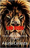 Leo 2020: Horoscopes, Moons & Eclipses