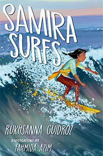 Samira Surfs by [Rukhsanna Guidroz, Fahmida Azim]