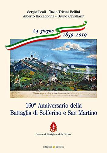 160 Anniversario della Battaglia di Solferino e San Martino