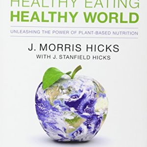 Healthy Eating, Healthy World: Unleashing the Power of Plant-Based Nutrition 31
