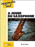 Apprendre seul à jouer du saxophone