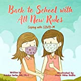 Back to School with All New Rules: Coping with COVID