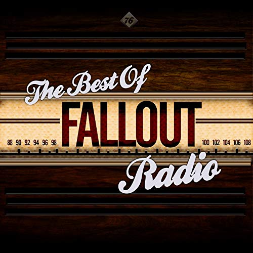 Fallout 76 - The Best Of Fallout Radio
