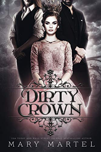 Dirty Crown by [Mary  Martel]