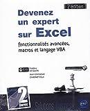 Devenez un expert sur Excel : fonctionnalités avancées, macros et langage VBA (2e...