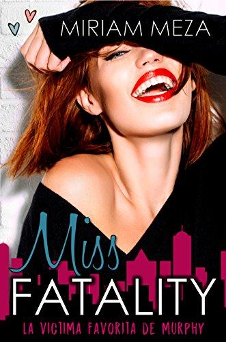 Miss Fatality (Víctimas de Murphy nº 1)