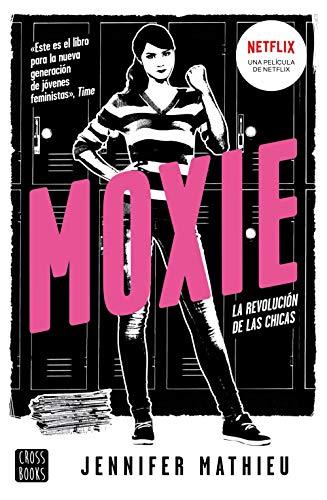 Moxie: La revolución de las chicas (Ficción)