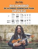 Ukulele Essential Chord Dictionary