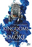 Kingdoms of Smoke – Dämonenzorn (Die Kingdoms-of-Smoke-Trilogie, Band 2)