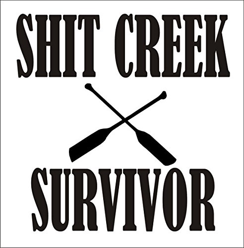 shit Creek Survivor fiume campeggio portatile vinile sticker|black|cars Trucks Vans SUV kayak canoa kajak parete art|5.25'x 13,3cm |cgs721