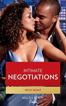 Intimate Negotiations (Mills & Boon Desire) (Blackwells of New York, Book 1) by [Nicki Night]