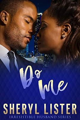 Do Me (Irresistible Husband) by [Sheryl Lister]