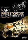 L'art préhistorique en bande dessinée, Deuxième époque