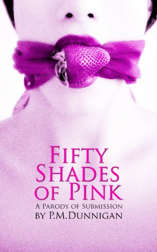 Amazon Com Fifty Shades Of Pink Ebook Dunnigan P M Kindle Store