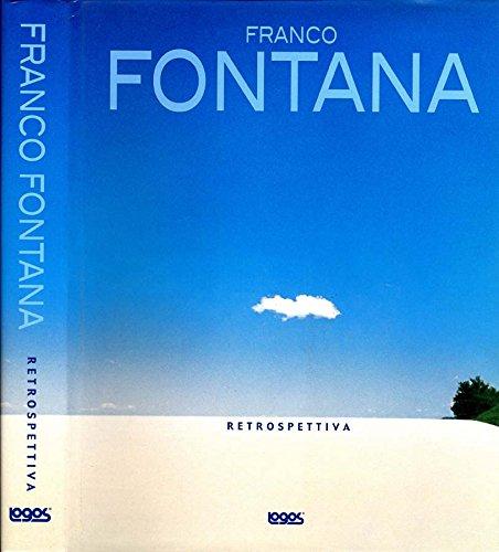 Franco Fontana. Retrospettiva