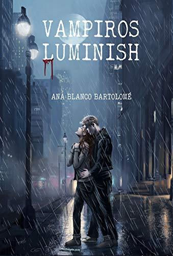 Vampiros Luminish de Ana Blanco Bartolomé