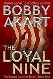 The Loyal Nine: (The Boston Brahmin Book 1) (Volume 1)