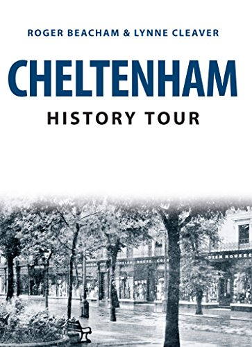 Cheltenham History Tour Kindle eBook