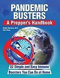 Pandemic Busters: A Prepper's Handbook