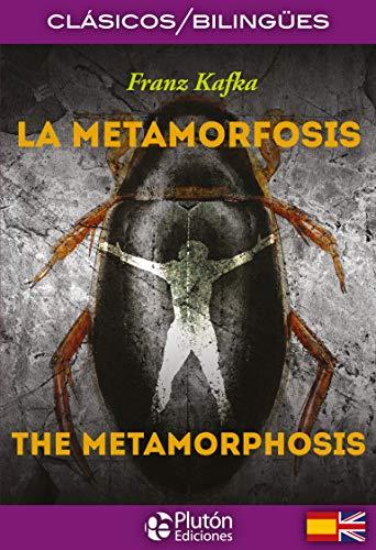 La Metamorfosis/ The Metamorphosis (Colección Clásicos Bilingües)