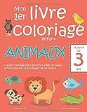 Mon 1er livre de coloriage enfant ANIMAUX — À partir de 3 ans — Cahier...