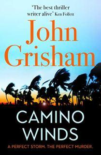 Camino Winds - John Grisham