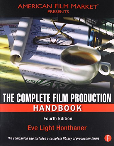 The Complete Film Production Handbook, Fourth Edition (American Film Market Presents)