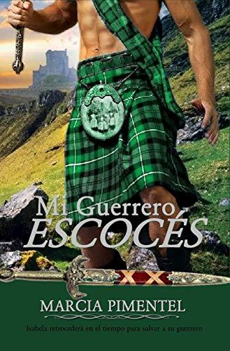 Mi Guerrero Escocés de Marcia Pimentel