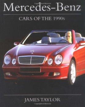 Mercedes-Benz Cars of the 1990s (Crowood Autoclassics)
