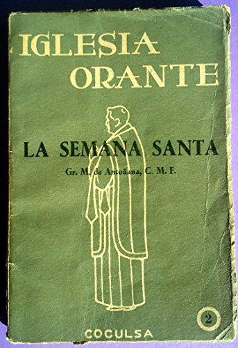 SEMANA SANTA - LA (EN LATIN Y CASTELLANO)
