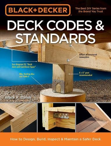 Black & Decker Deck Codes & Standards: How to Design, Build, Inspect &...