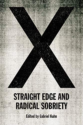 X: Straight Edge and Radical Sobriety - Kindle edition by Kuhn ...