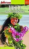 TAHITI - POLYNÉSIE 2018/2019 Petit Futé (Country Guide)