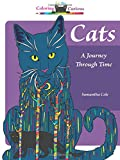 Cats: A Journey Through Time, Coloring for the Curious (Coloring Book)