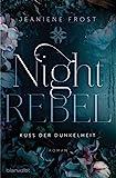 Night Rebel 1 - Kuss der Dunkelheit: Roman (Ian & Veritas, Band 1)