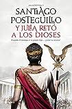 Y Julia retó a los dioses (Autores Españoles e Iberoamericanos)