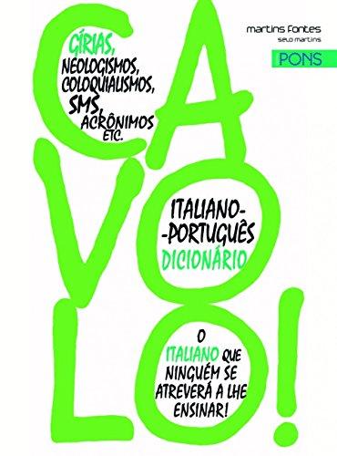 Cavolo! Dicionário de Gírias Italiano-Português