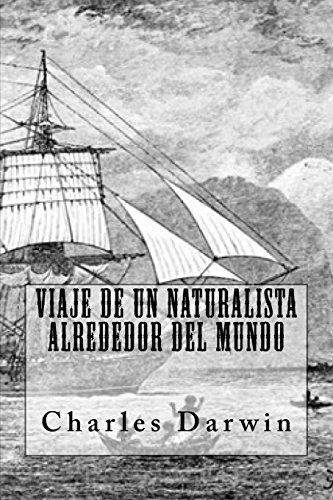 Viaje de un Naturalista Alrededor del Mundo (Spanish Edition)