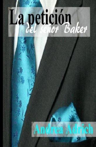 La petición del señor Baker: Volume 2 (Trilogía El señor Baker)