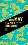 Série chinoise, Tome 2 : Cadavres chinois à Houston ; Jeux mortels à Pékin,...