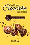 The Ultimate Cupcake Recipe Book: 50 Delightful Cupcake Recipes for Beginners