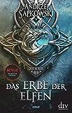 Das Erbe der Elfen: Roman, Die Hexer-Saga 1