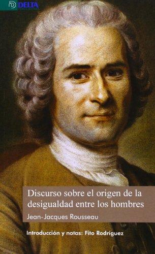 Discurso sobre el origen de la desigualdad entre los hombres J. J. Rousseau