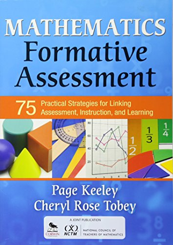 Mathematics Formative Assessment, Volume 1: 75 Practical...