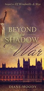 Beyond the Shadow of War (The War Trilogy - Book 2) by [Diane Moody]