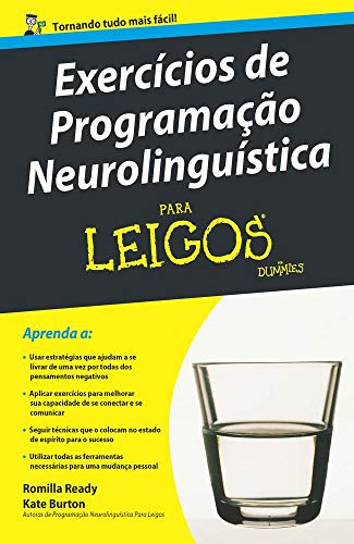 Neurolinguistic Programming Exercises for Dummies