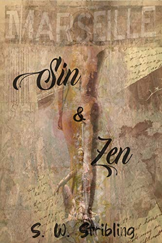Sin and Zen by [Steven Warren Stribling]