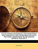 Encyclopedie Universelle Des Industries Tinctoriales Et Des Industries Annexes, Teinture,...