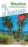 Guide du Routard Réunion (+ randonnées et plongées) 2019: (+ rando et...