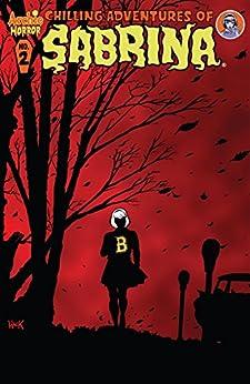 Chilling Adventures of Sabrina #2 by [Roberto Aguirre-Sacasa, Robert Hack, Jack Morelli]